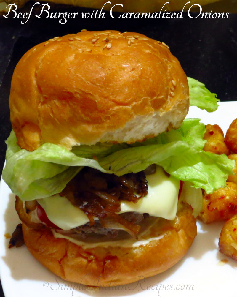 Beef Burger with Caramalized Onions