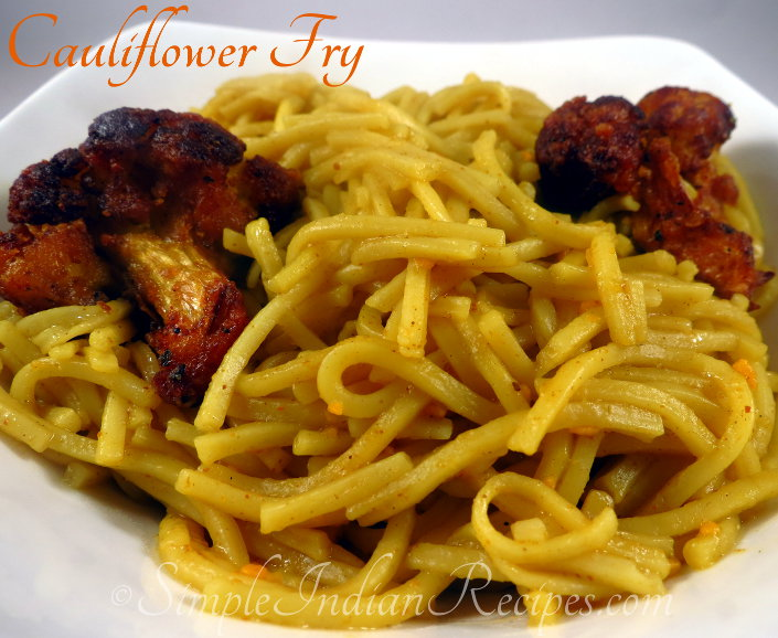 Cauliflower Fry With Noodles