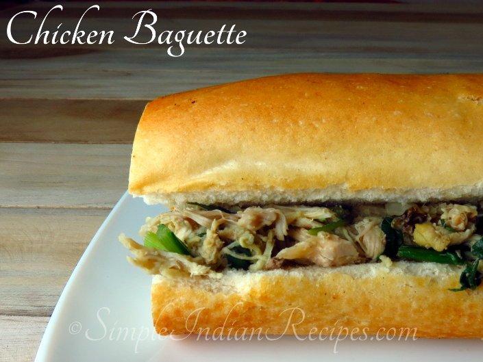 Chicken Baguette Sandwich Simple Indian Recipes