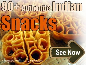 Simple indian recipes simple indian cooking easy food recipes collection of indian snacks forumfinder Choice Image