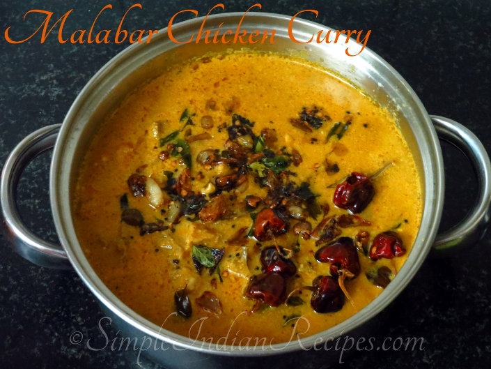 Malabar Chicken Curry Simple Indian Recipes