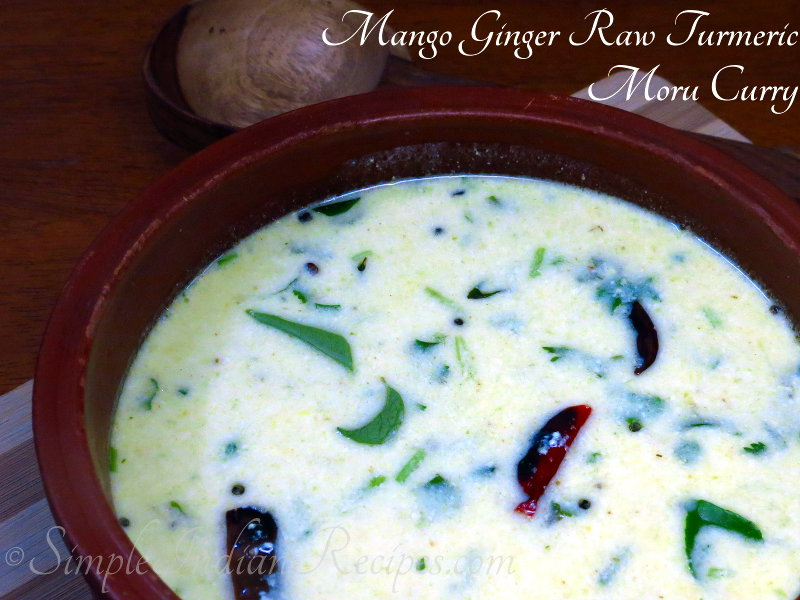 Mango Ginger Raw Turmeric Moru Curry