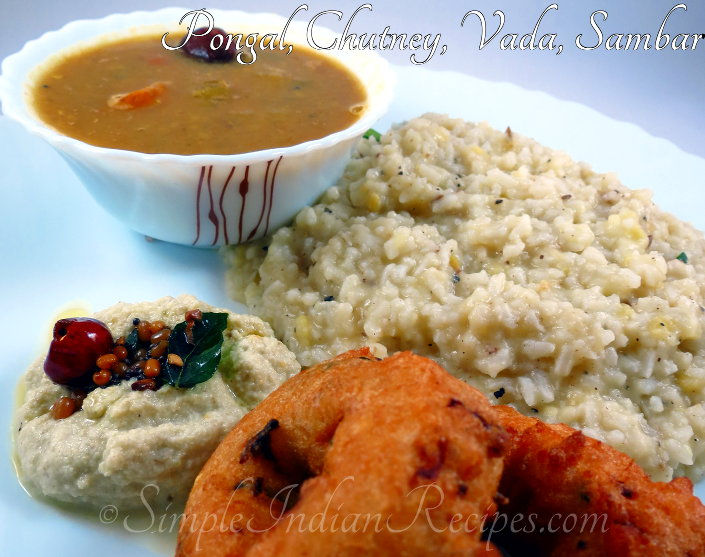 Pongal, Chutney, Vada and Sambar