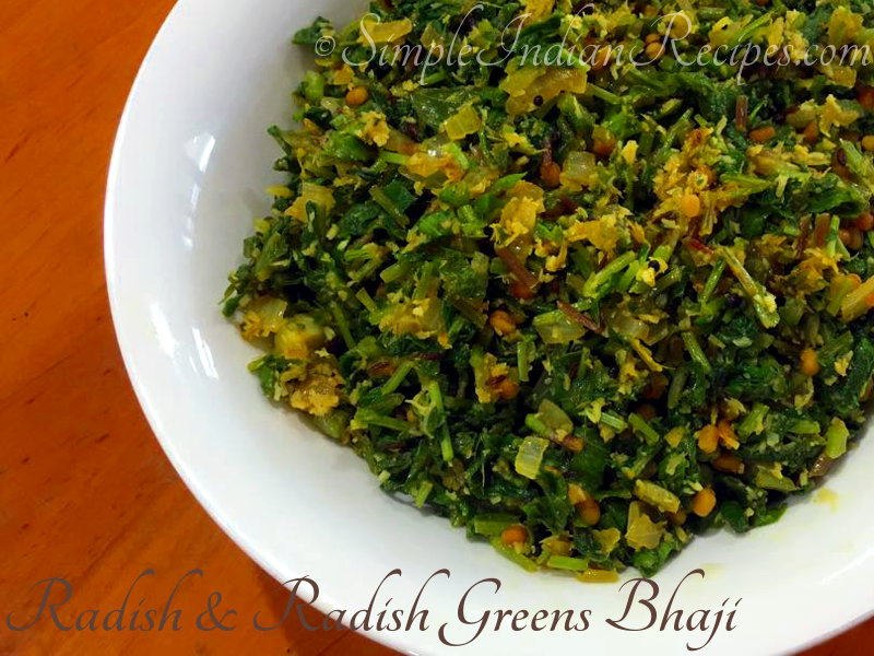 Radish And Radish Greens Bhaji