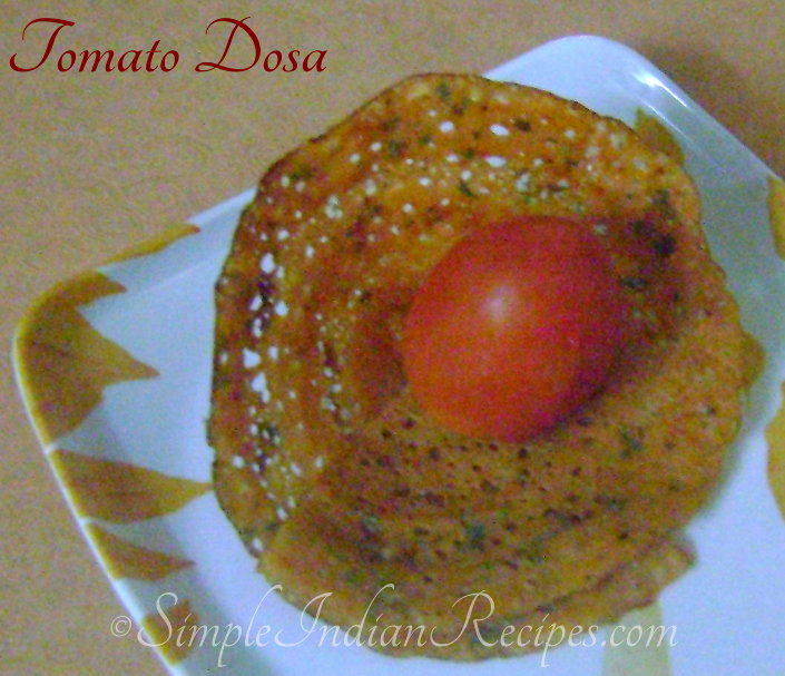 Tomato Dosa | Simple Indian Recipes