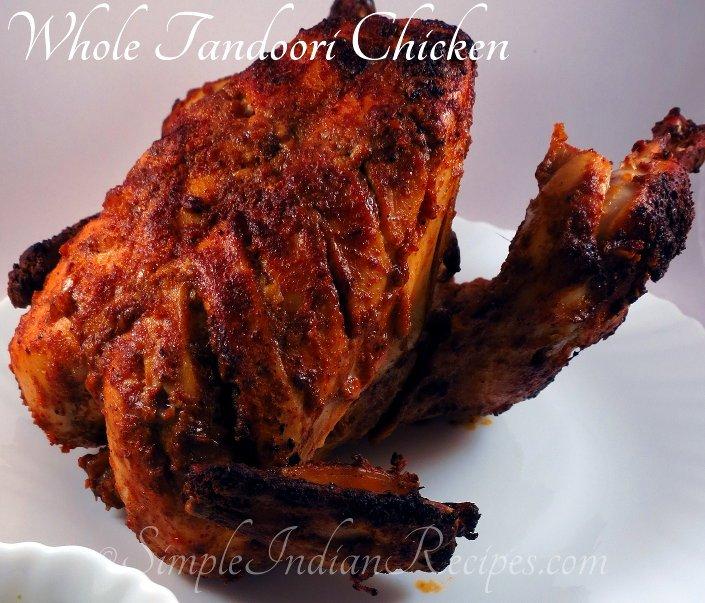 Indian Style Rotisserie Tandoori Chicken Simple Indian Recipes