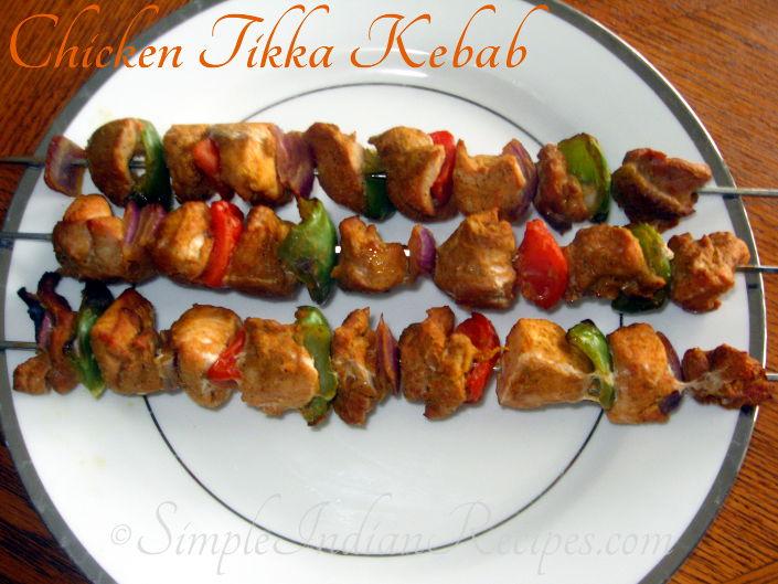 Chicken Tikka Kebab Simple Indian Recipes