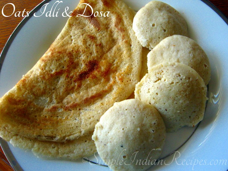 Oata Idli and Dosa