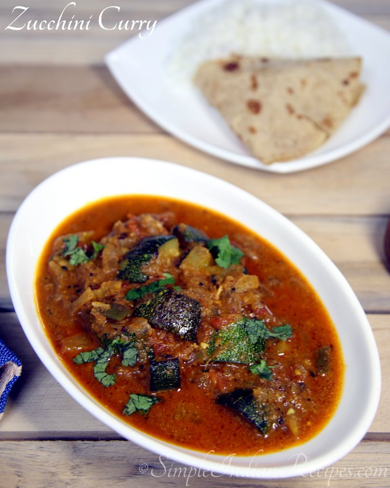 Zucchini curry curried zucchini simple indian recipes zucchini curry or the indian style zucchini sabzi is a tomato based semi gravy dish that is a very good combination with indian roti varieties or even rice forumfinder Choice Image